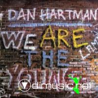 Dan Hartman  We Are The Young [1984]