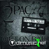 2Pac - Out on Bail (2009)