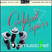 Ultra-Lounge Vol. 8: Cocktail Capers
