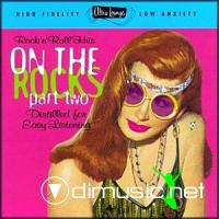 Ultra-Lounge Vol. 20: On the Rocks, Part 2