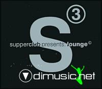 Supperclub Presents: Lounge vol.3