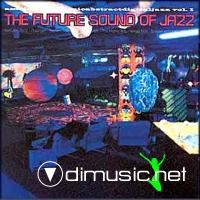 The Future Sound of Jazz, Vol. 1 (1996) -224 kbps