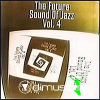 The Future Sound of Jazz, Vol. 4 (2000) - 224 kbps