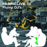 FabricLive.08 by Plump DJs (2003)