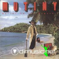 MUTINY *-*-* 1979 - Mutiny on the Mamaship