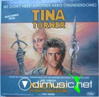 TINA TURNER - WE DONT NEED ANOTHER HERO [12 CLUB MIX]