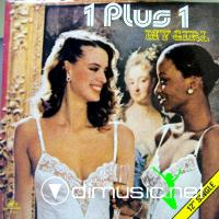 1 Plus 1 - My Girl - Sigle 12'' - 1983