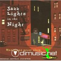 V.A. - Musicians Never Sleep: Jazz Lights in the Night