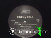 MIKEY DEE - KILLERS ON WAX / J.Q.N.Y. - 1997 LIQUID RECORDS