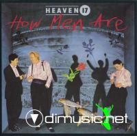 Heaven 17 - How Men Are [1984]