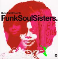 VA - Super Funk Presents Funk Soul Sisters (2003)