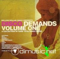Disco Demands Volume One - A Collection of rare 1970s dance music