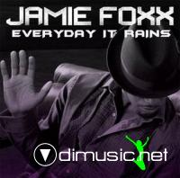 Jamie Foxx - Everyday It Rains