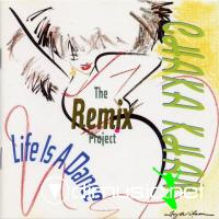 CHAKA KHAN - Life Is A Dance - The Remix Project - 1989