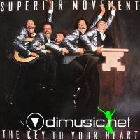 SUPERIOR MOVEMENT 1982 The key to your heart