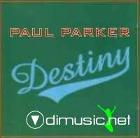 Paul Parker - Destiny