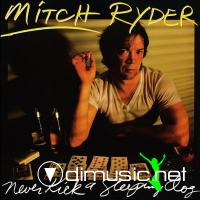 Mitch Ryder - Never kick a sleeping dog   1983