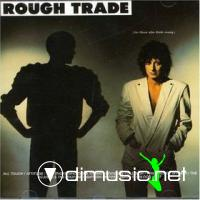 Rough Trade - For Those Who Think Young [1982]