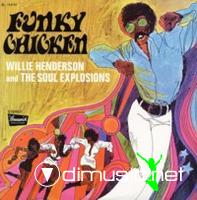 Willie Henderson & The Soul Explosions - Funky Chicken (1969)