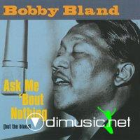 Bobby Blue Bland - Ask me 'bout nothing