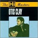 Otis Clay - Hi Masters  VERY RARE