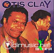 Otis Clay - You Are My Life  RARE