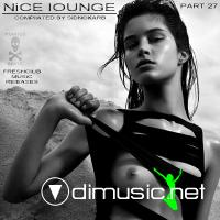 NiCE lOUNGE PART 27 (Compl.by SidNoKarb)(2009)