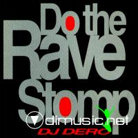DJ Dero - Do The Rave Stomp (CDM-1992)