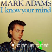 Mark Adams - I Know Your Mind