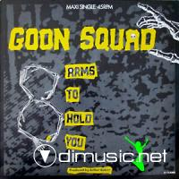 Goon Squad - Eight Arms To Hold You