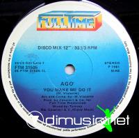 Ago - You Make Me Do It - Single 12''- 1981