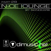 NiCE lOUNGE PART-28 (COMPl. & MiXED BY SiDNOKARB)(2009)