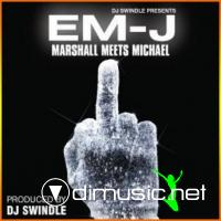 DJ Swindle Presents Em-J (Marshall Mathers Meets Michael Jackson) [Bootleg]