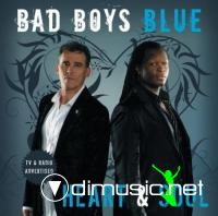 Bad Boys Blue - Heart And Soul