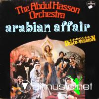 The Abdul Hassan Orchestra - Arabian Affair - 1978