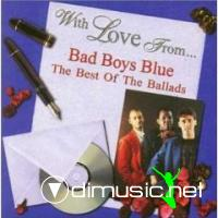 Bad Boys Blue - With Love From... The Best Of The Ballads