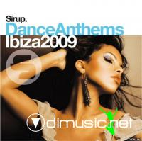 VA - Sirup Dance Anthems Ibiza (2009)