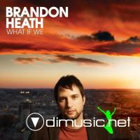 Brandon Heath - What If We (2008)