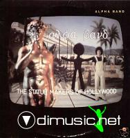 Alpha Band - The Statue Makers Of Hollywood [1978]