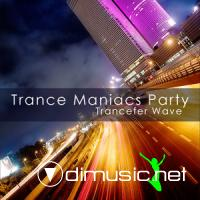 VA - Trance Maniacs Party - Trancefer Wave (2009)