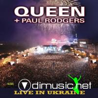 Queen and Paul Rodgers - Live In Ukraine (2009)