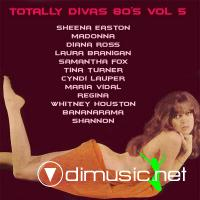 VA - Totally Divas 80's Mix Vol. 5