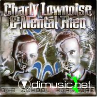 Charly Lownoise & Mental Theo - Old School Hardcore - 1996