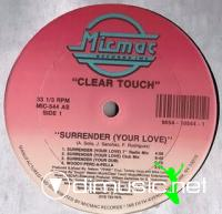 Clear Touch - Surrender (Your Love) [12'' Vinyl MicMac]