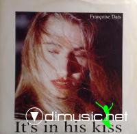 Fran?§oise Dais - It's In His Kiss [12'' Vinyl 1994]