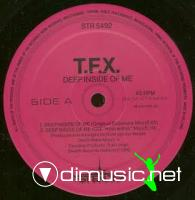 TFX - Deep Inside Of Me (Stealth Records 12' Inch 1992]