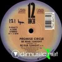 Promise Circle - Be Mine Tonight [12'' Vinyl 1987]
