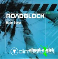 Roadblock Feat.Dave Beyer - About A Girl [Maxi Single 2004]