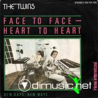 The Twins - Face To Face, Heart to Heart