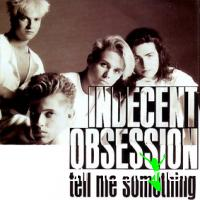 Indecent Obsession - Tell Me Something (Maxi-CD-1990)